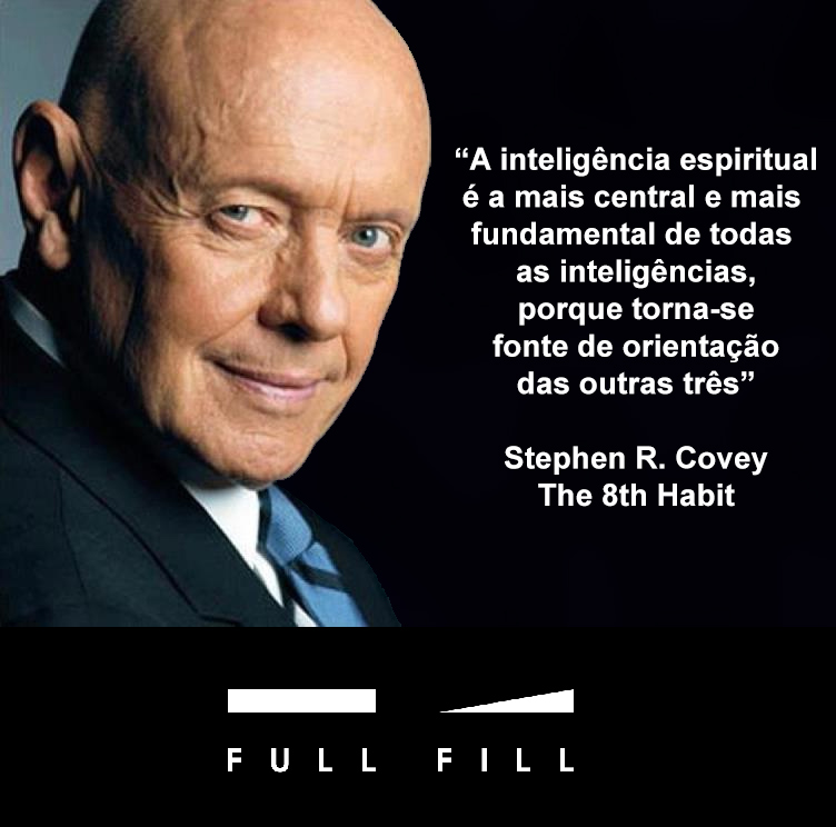 Inteligência espiritual é a mais central e fundamental de todas as inteligências.