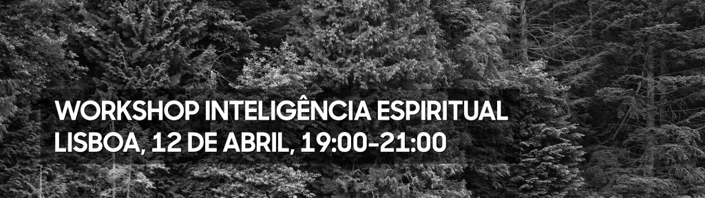 Workshop de Inteligência Espiritual 12 de Abril de 2018