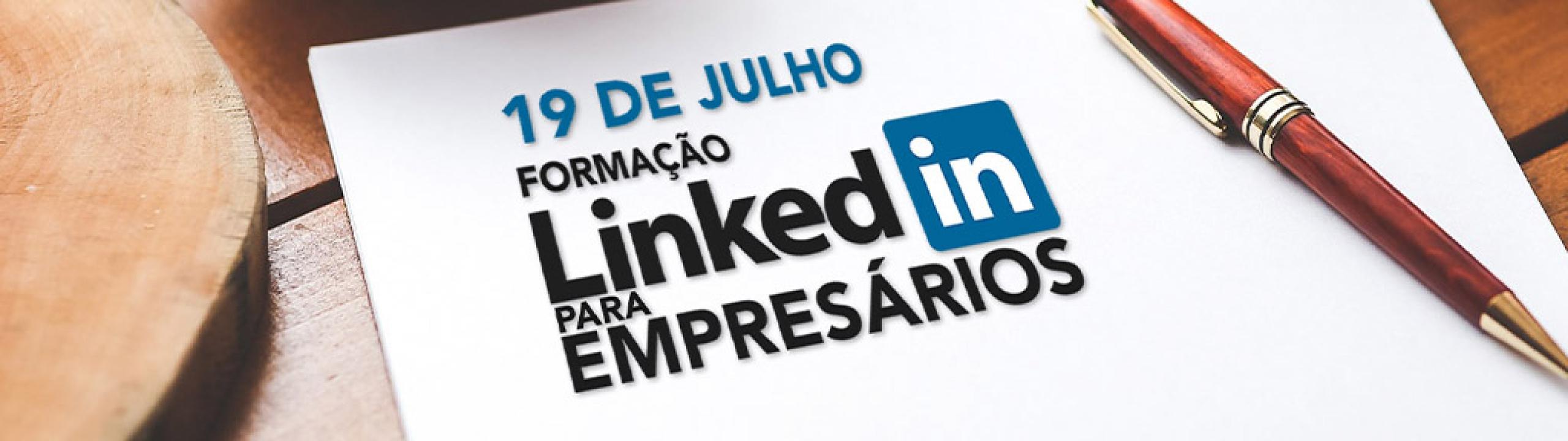 Formação LinkedIn para Empresários - 19 de Julho