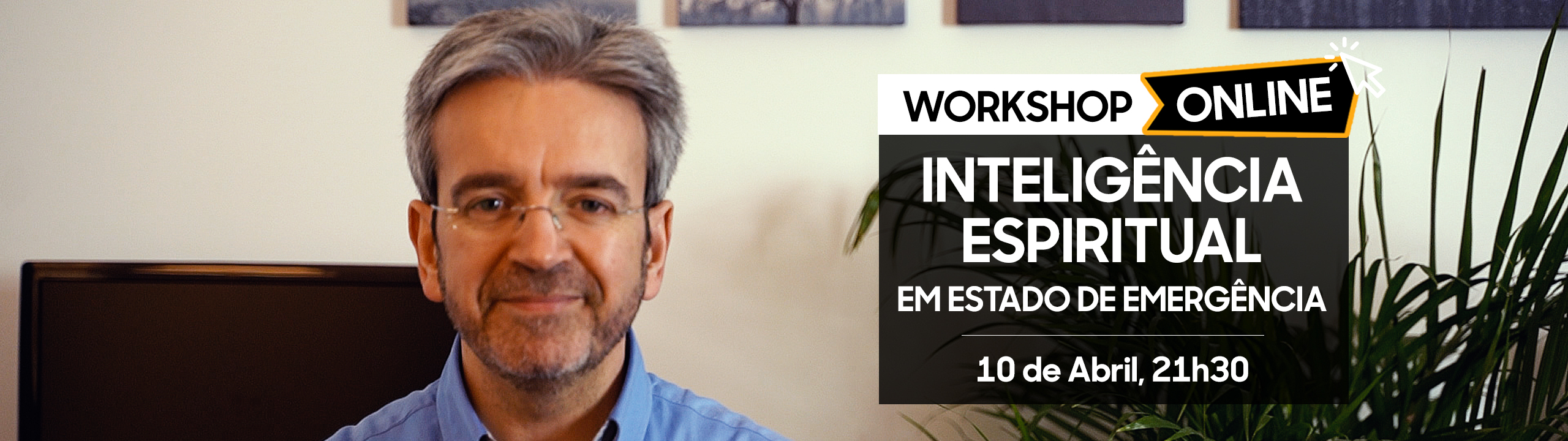 Slider Site Workshop Online de Inteligência Espiritual em Estado de Emergência - 10 de Abril