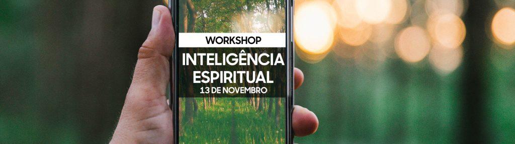 Workshop Inteligência Espiritual - 13 de Novembro - Lisboa