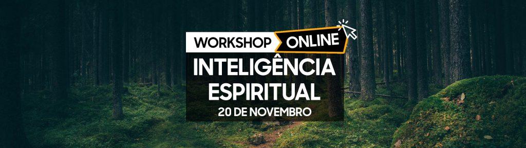 Workshop Inteligência Espiritual Online - 20 Novembro