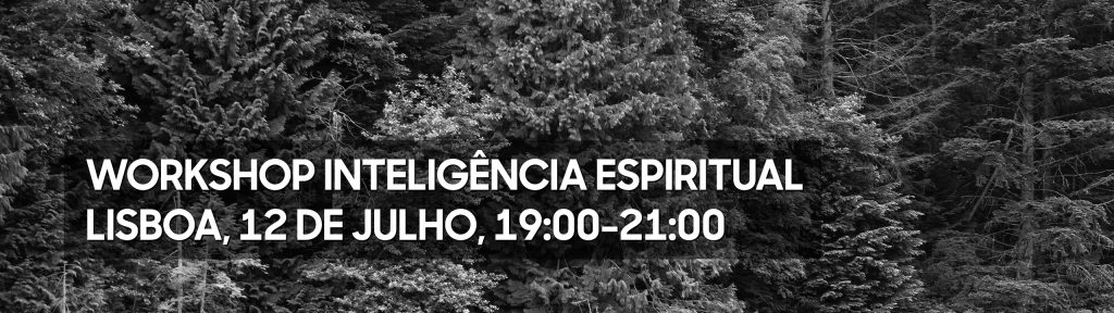 Workshop Inteligência Espiritual - 12 de Julho de 2018