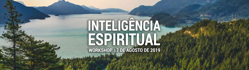 Workshop Inteligência Espiritual - 7 de Agosto