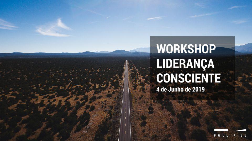 Workshop Liderança Consciente - 4 de junho