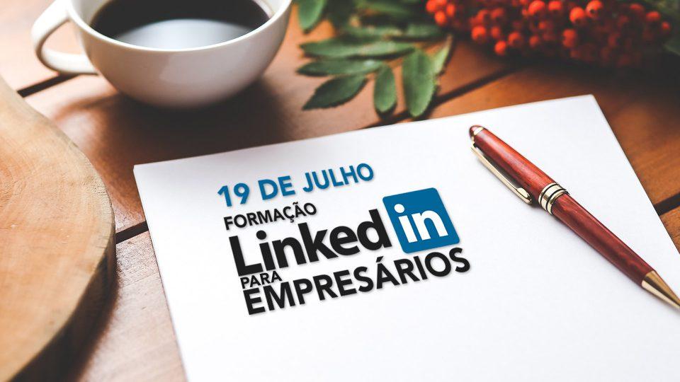 Formação LinkedIn para Empresários - 19 Julho