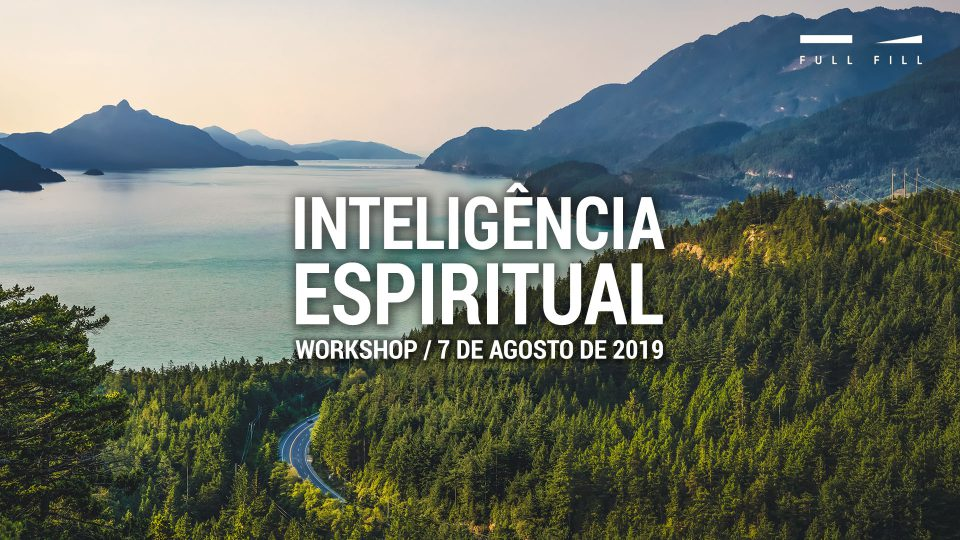 Workshop Inteligência Espiritual - 7 Agosto
