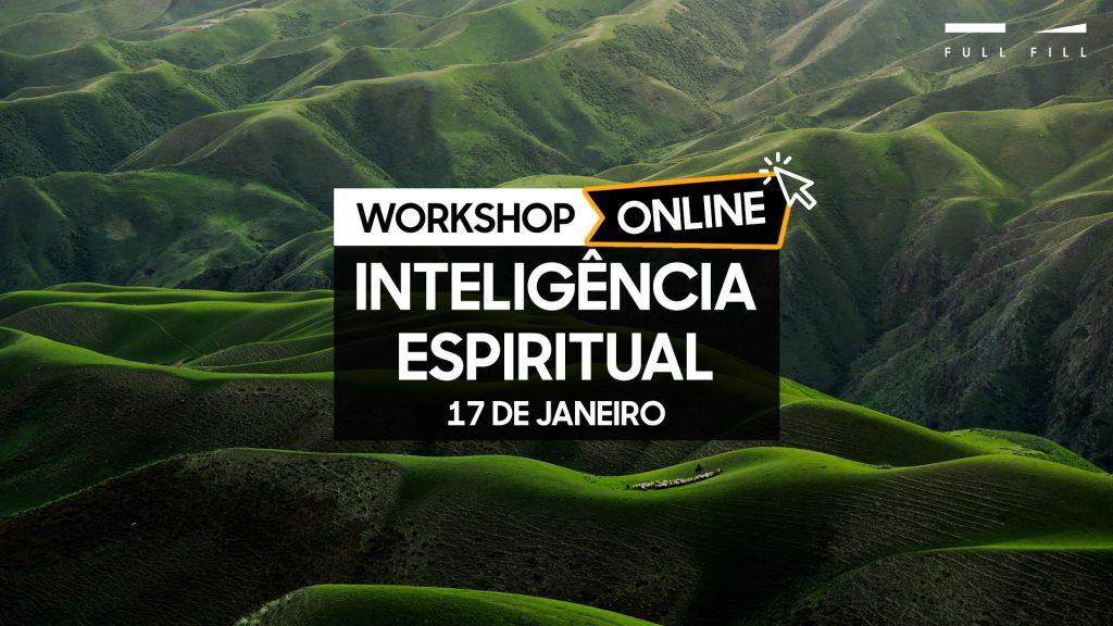 Workshop Inteligência Espiritual Online - 17 janeiro