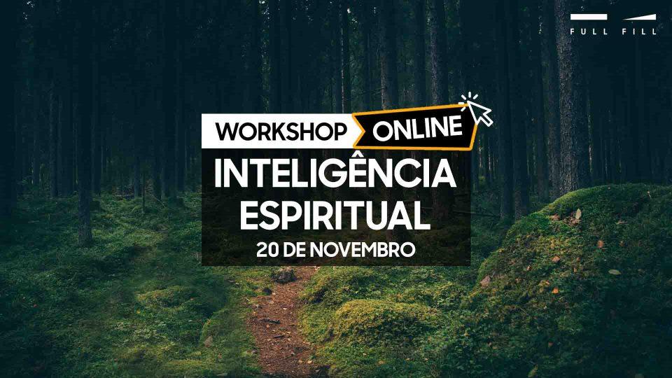 Workshop Inteligência Espiritual Online - 20 de novembro