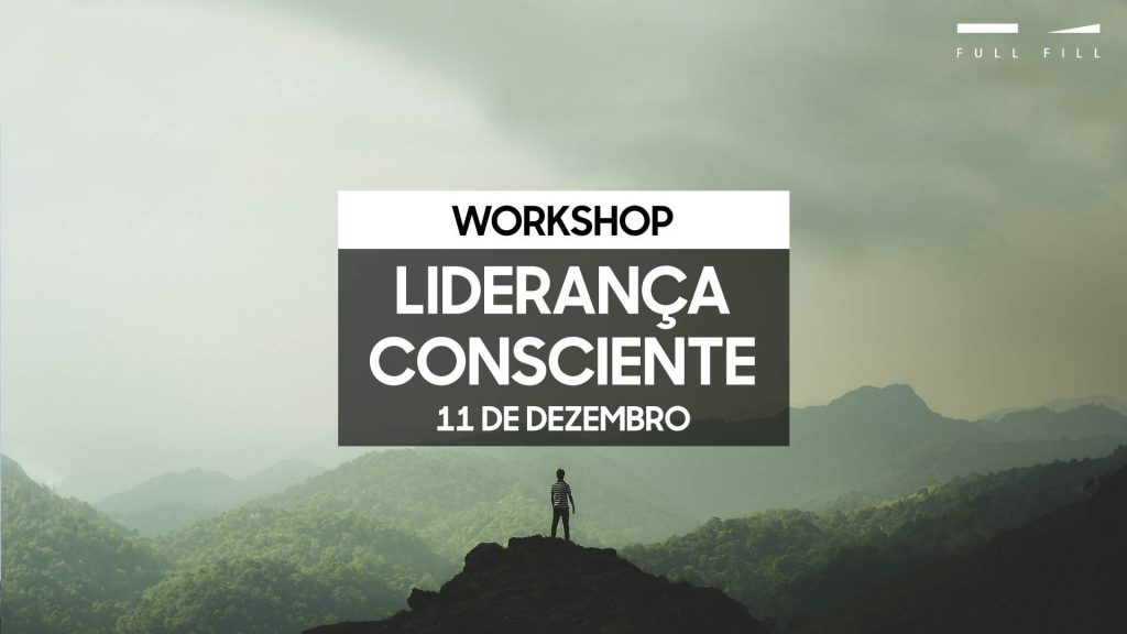 Workshop Liderança Consciente - Lisboa - 11 de dezembro