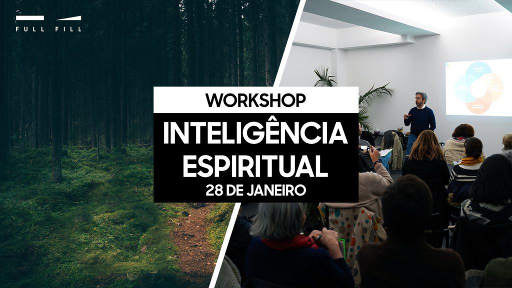 Workshop Inteligência Espiritual - 28 de Janeiro - Lisboa